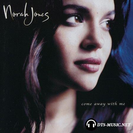 Norah Jones – Come Away With Me (2002) DTS 5.1