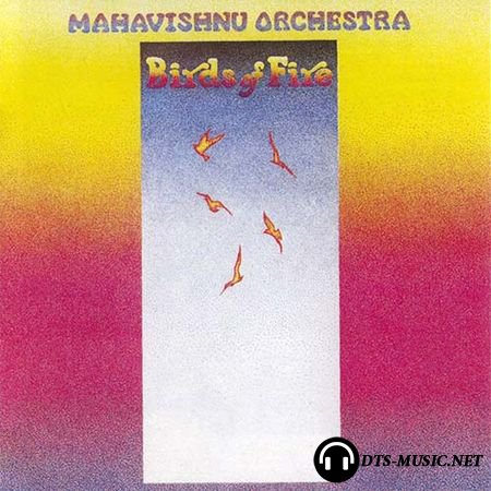 Mahavishnu Orchestra - Birds Of Fire (Limited Edition, Numbered, Reissue) (1973/2015) SACD-R