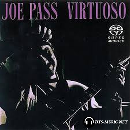 Joe Pass – Virtuoso (1973/2002) SACD-R