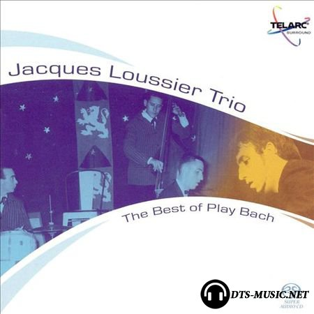 Jacques Loussier Trio - The Best of Play Bach (2004) SACD-R