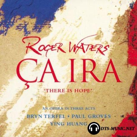 Roger Waters - Ça Ira (2005) SACD-R