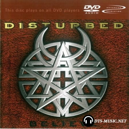 Disturbed - Believe (2002) DVD-Audio