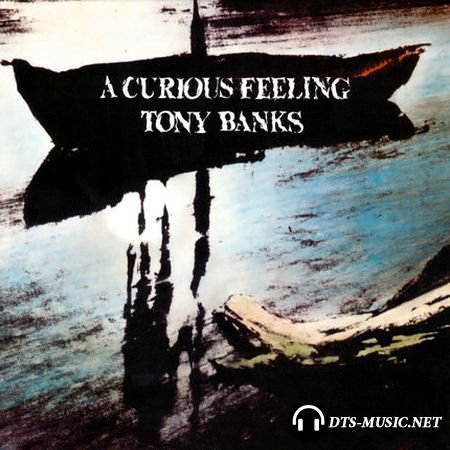 Tony Banks - A Curious Feeling (Two Disc Expanded Edition) (2016, 1979) DTS 5.1