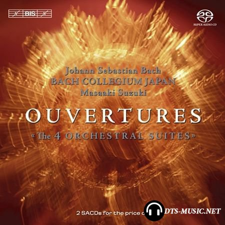 J.S.Bach - Ouvertures (The 4 Orchestral Suites) (Bach Collegium Japan, Masaaki Suzuki) (2005) SACD-R