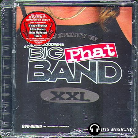Gordon Goodwin's Big Phat Band - XXL (2003) DVD-Audio