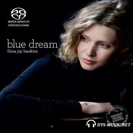 Fiona Joy Hawkins - Blue Dream (2009, 2008) DTS 5.1
