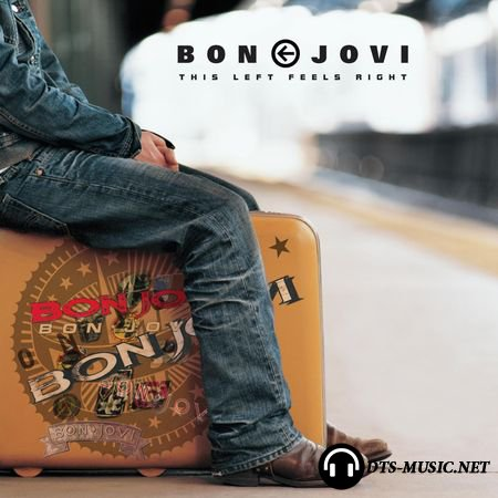 Bon Jovi - This Left Feels Right (2004) DTS 5.1