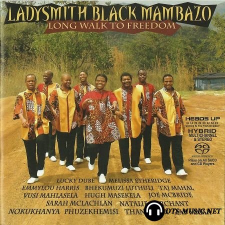 Ladysmith Black Mambazo – Long Walk To Freedom (2006) SACD-R