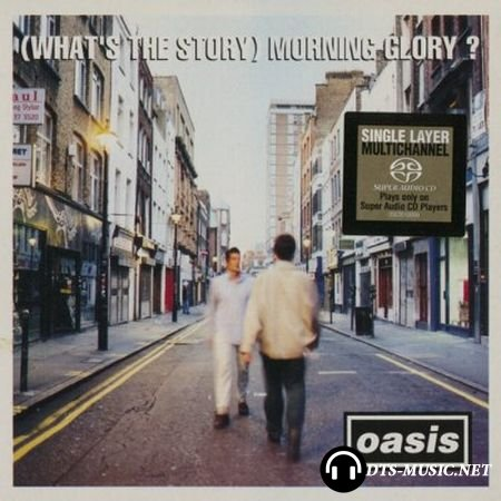 Oasis - (What's the Story) Morning Glory? (2003) SACD-R