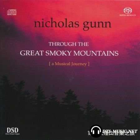Nicholas Gunn - Through the Great Smoky Mountains: A Musical Journey (2002) SACD-R
