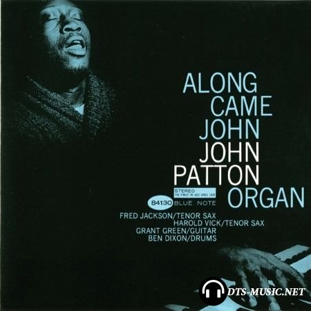 Big John Patton – Along Came John 1963 (2009) SACD-R