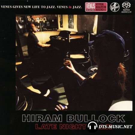 Hiram Bullock – Late Night Talk 1997 (2016) SACD-R