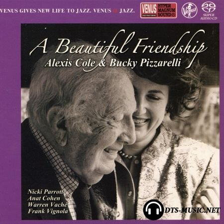 Alexis Cole & Bucky Pizzarelli – A Beautiful Friendship (2015) SACD-R