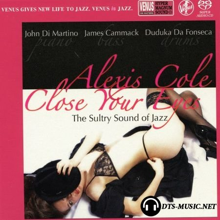 Alexis Cole – Close Your Eyes (2014) SACD-R
