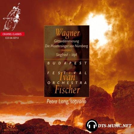 Richard Wagner - Die Meistersinger von Nurnberg; Sigfried - Idyll; Gotterdammerung - Ivan Fischer - Budapest Festival Orchestra, Petra Lang (2013) SACD-R
