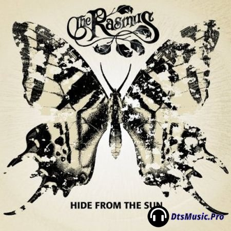 The Rasmus - Hide From The Sun (2005) DTS 5.1