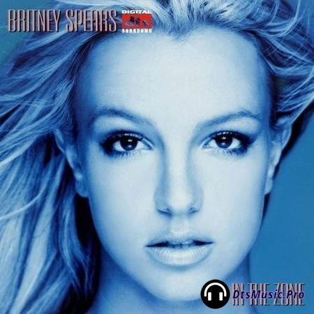 Britney Spears - In The Zone (2004) DTS 5.1