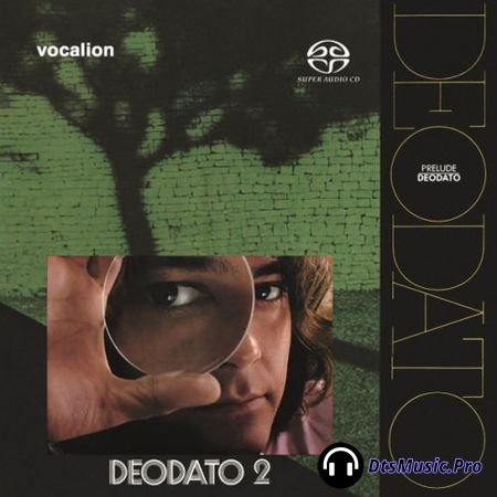 Deodato - Prelude and Deodato 2, 1972-1973 (2017) SACD-R