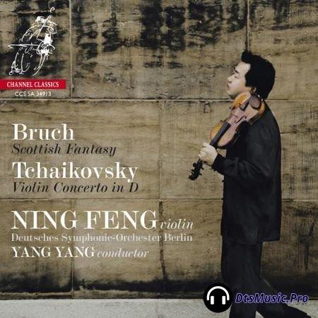 Ning Feng - Bruch: Scottish Fantasy, Tchaikovsky: Violin Concerto (2013) SACD-R
