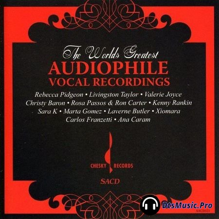 VA - The Worlds Greatest Audiophile Vocal Recordings (2006) SACD-R