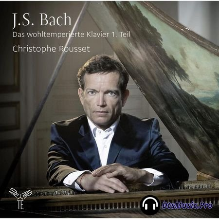 Christophe Rousset - Bach: The Well-Tempered Clavier, Book 1 (2016) 24bit Hi-Res, Edition 5.1 FLAC