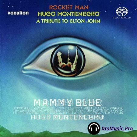 Hugo Montenegro - Rocket Man and Mammy Blue 1975-71 (2018) SACD-R