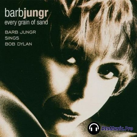 Barb Jungr - Every Grain Of Sand 2002 (2003) SACD-R