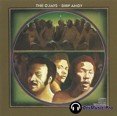 The O'Jays - Ship Ahoy (2003) SACD-R