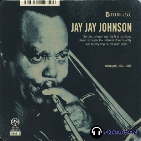Jay Jay Johnson - Supreme Jazz (2006) SACD-R