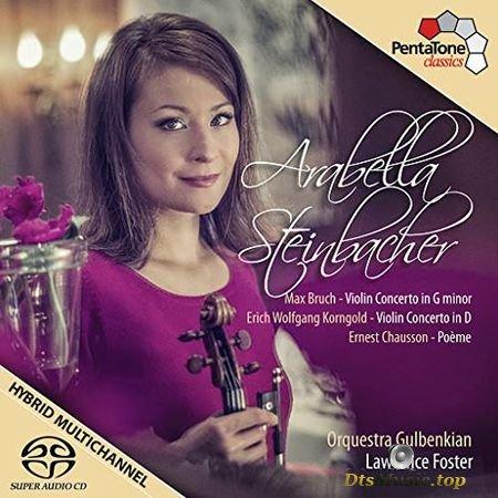 Arabella Steinbacher – Bruch, Korngold, Chausson: Works for Violin  Orchestra (2013) SACD-R