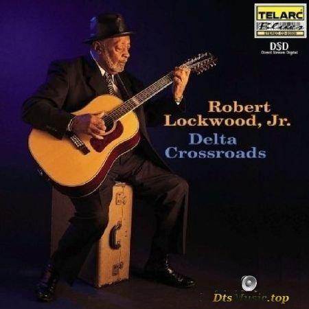 Robert Lockwood, Jr - Delta Crossroads (2000) SACD-R