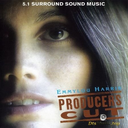 Emmylou Harris - Producer's Cut (2002) DVD-Audio