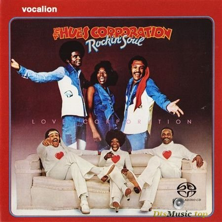 The Hues Corporation - Rockin' Soul & Love Corporation (1974, 1975, 2018) SACD-R