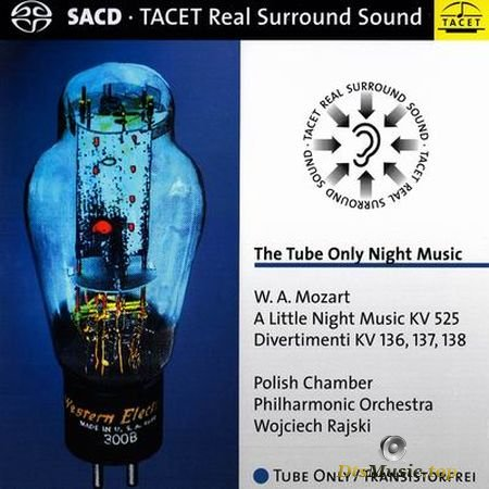 Mozart - The Tube Only Night Music - Wojciech Rajski (2004, 2005) SACD-R