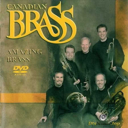 The Canadian Brass - Amazing Brass (2002) DVD-Audio