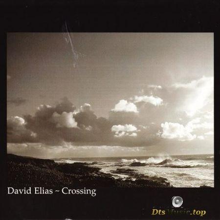 David Elias - Crossing (2005) SACD-R