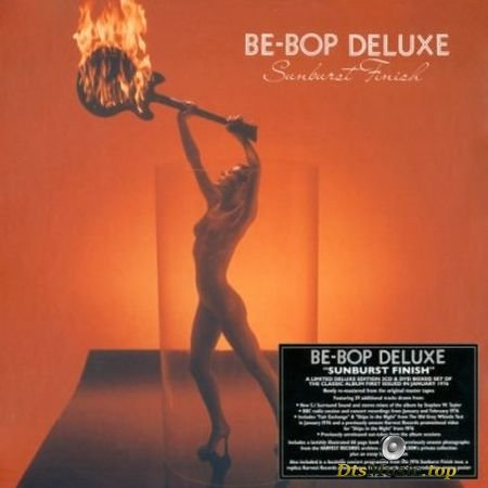 Be-Bop Deluxe - Sunburst Finish (2018) Audio-DVD