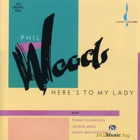 Phil Woods - Here's To My Lady (2004) SACD-R