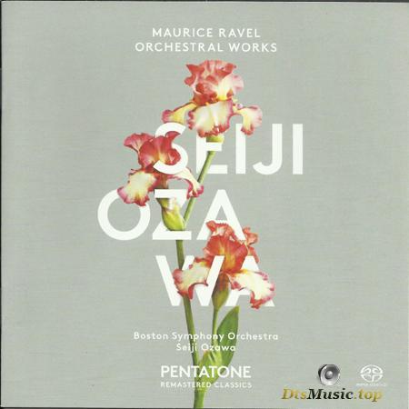 Boston Symphony Orchestra, Seiji Ozawa - Maurice Ravel: Orchestral Works (2014) SACD-R