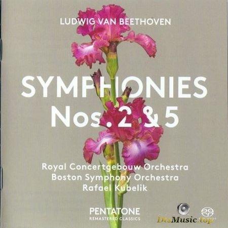 Rafael Kubelik, Royal Concertgebouw Orchestra, Boston Symphony Orchestra - Beethoven: Symphonies 2 & 5 (2017) SACD-R