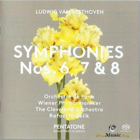 Rafael Kubelik, Orchestre de Paris, Wiener Philharmoniker, The Cleveland Orchestra - Beethoven: Symphonies 6, 7 & 8 (2017) SACD-R
