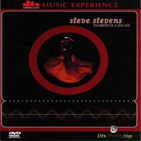 Steve Stevens - Flamenco. A. Go. Go (2001) DVD-Audio