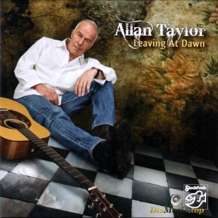 Allan Taylor - Leaving At Dawn (2009) SACD-R