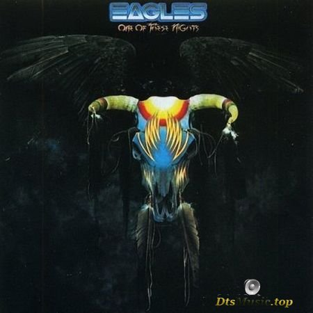 The Eagles - One of These Nights (1975) DTS 4.1