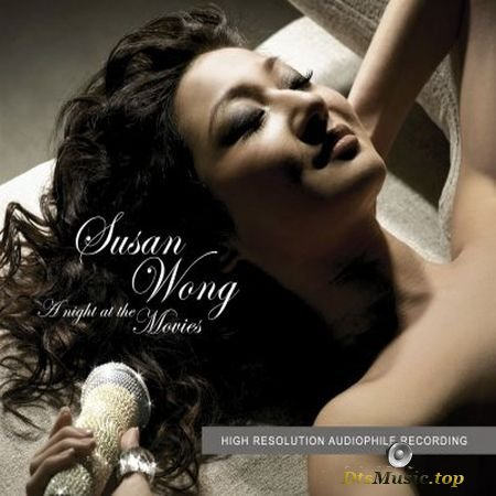 Susan Wong - A Night At The Movies (2006) SACD-R