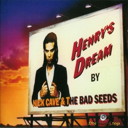 Nick Cave & The Bad Seeds - Henry's Dream (2010) (Post-Punk) A-DVD