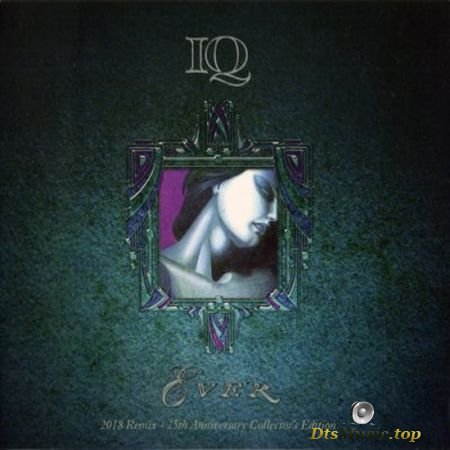 IQ - Ever 2018 Remix (25th Anniversary Collector's Edition) (2018) Audio-DVD