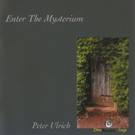 Peter Ulrich - Enter The Mysterium (2005) SACD-R