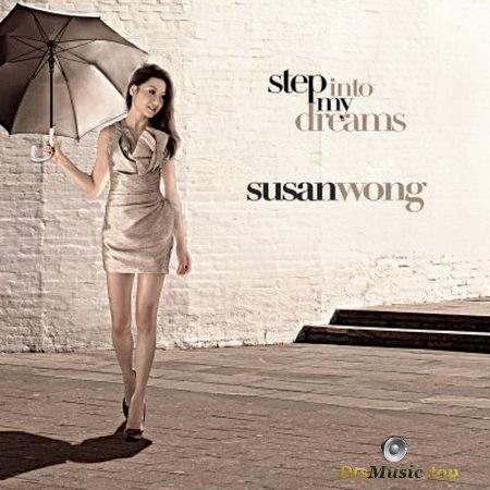Susan Wong - Step Into My Dreams (2010) SACD-R