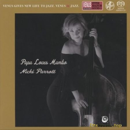 Nicki Parrott - Papa Loves Mambo (2019) SACD-R